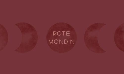 ROTE MONDIN – Schoß weiblicher Urkraft und gelebter Schwesternschaft