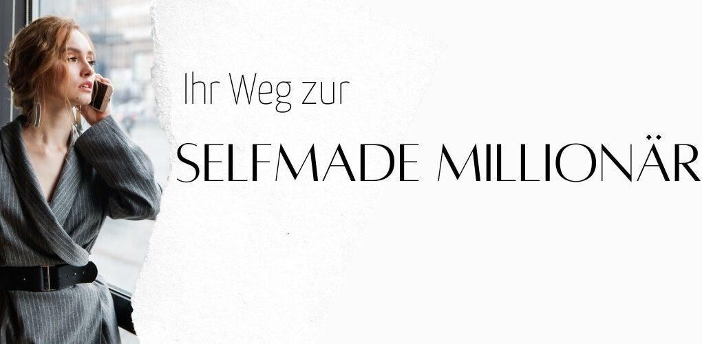 """Das Projekt: """"Ihr Weg zur selfmade Millionärin"""""""